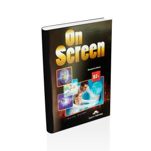 On Screen Student Book B2+ - Express Publishing - majesticeducacion.com.mx