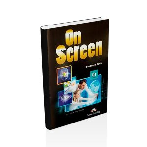On Screen Student Book C1 - Express Publishing - majesticeducacion.com.mx
