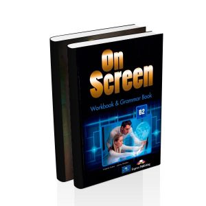 On Screen B2 - Student + Workbook - Express Publishing - majesticeducacion.com.mx