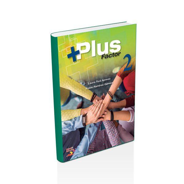 Plus Factor 2 - DGETI Nuevo Modelo Educativo - Semestre 2 - majesticeducacion.com.mx