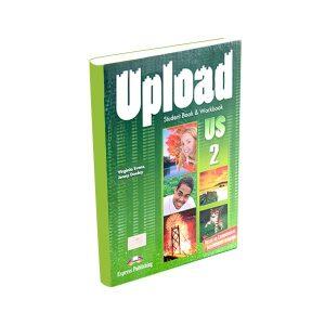 Upload 2 - Student´s Book & Workbook - Express Publishing - majesticeducacion.com.mx